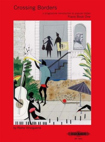 Crossing Borders Book 1: Piano