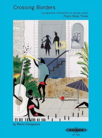 Crossing Borders Book 3: Piano