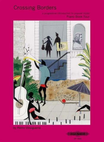 Crossing Borders Book 4: Piano