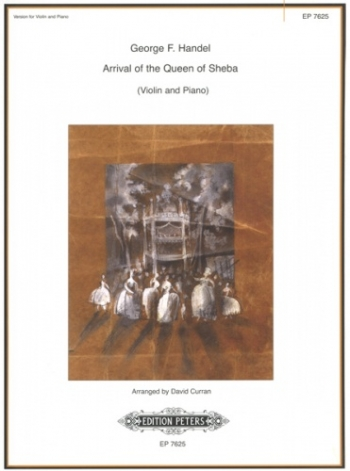 Arrival Of The Queen Of Sheba: Violin and Piano (Peters)