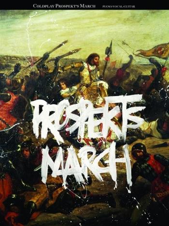 Coldplay: Prospekts March: Piano Vocal & Guitar
