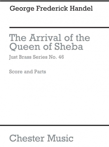 Arrival Of The Queen Of Sheba: Just Brass No 46: Brass Ensemble  (Archive)