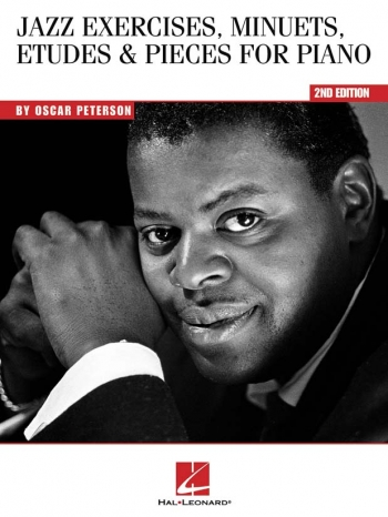 Oscar Peterson: Jazz Exercises, Minuets Etudes And Pieces For Piano: 2nd Edition