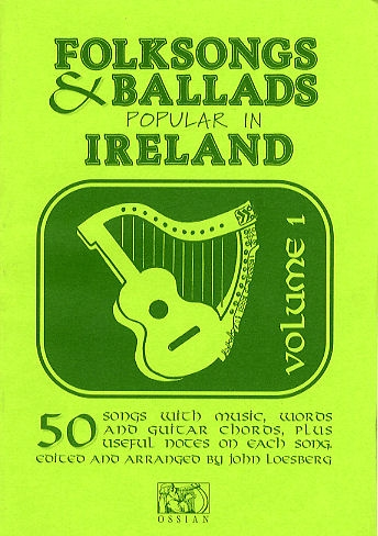 Folksongs and Ballads Popular In Ireland : Vol. 1: Words and Guitar Chords