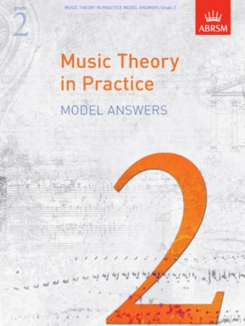 ABRSM Music Theory In Practice Answers: Grade 2