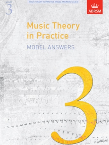 ABRSM Music Theory In Practice Answers: Grade 3