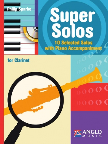 Super Solos: 10 Selected Solos: Clarinet: Book & CD (Philip Sparke)