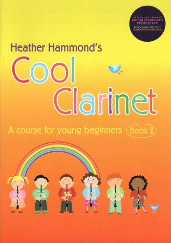 Cool Clarinet: Course For Young Beginner: Book 2: Pupils Book & Cd (Hammond)