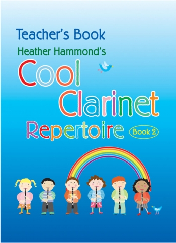 Cool Clarinet: Repertoire: Book 2: Teachers Reperotire (Hammond)