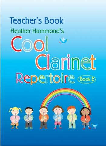 Cool Clarinet: Repertoire: Book 2: Teachers Reperotire (Hammond)