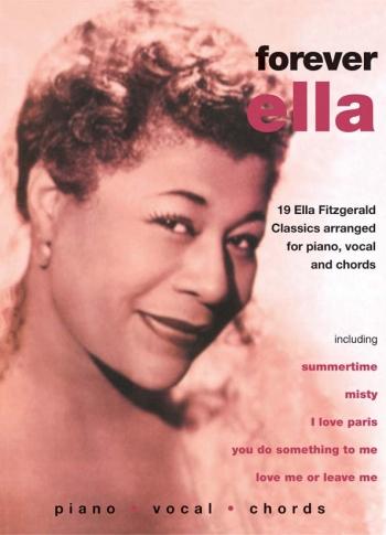 Ella Fitzgerald: Forever Ella: Piano Vocal Guitar