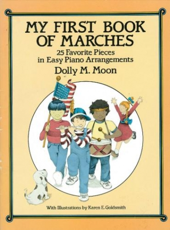 My First Book Of Marches: Easy Piano