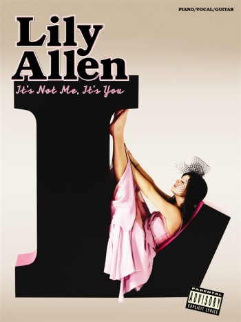 Lily Allen: Its Not Me Its You: Piano Vocal & Guitar