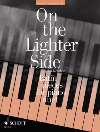 On The Lighter Side: Latin Pieces For Piano Duet