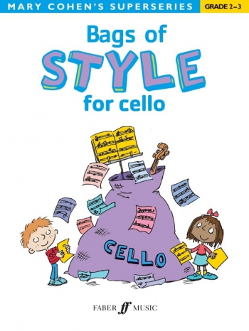Bags Of Style: Cello Solo: Superseries (Cohen)  (Faber)