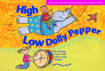 High Low Dolly Pepper: Songbook Book & CD  (A & C Black)