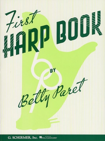 First Harp Book: By Betty Paret (Schirmer)
