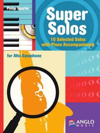 Super Solos: 10 Selected Solos Alto Saxophone & Piano (Sparke)
