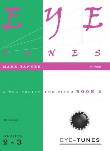 Eye Tunes: Book 2: Piano (Grade 2-3) Bk&Cd
