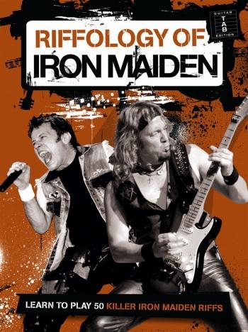 Iron Maiden: Riffology: Learn To Play 50 Riffs : Guitar