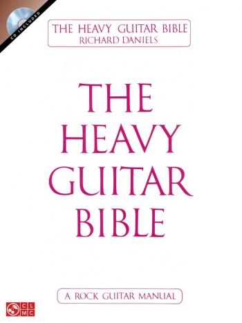 Heavy Guitar Bible: Rock Guitar Manual