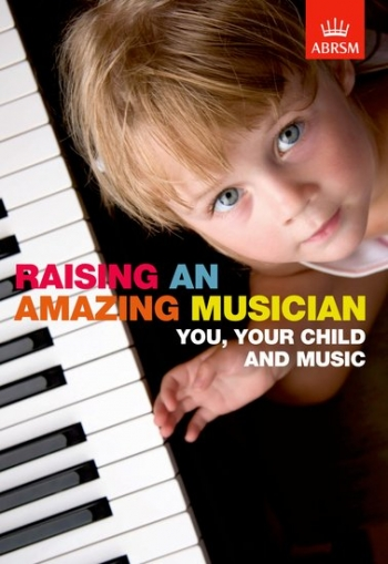 Raising An Amazing Musician: You Your Child And Music: Text Book