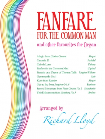 Fanfare For The Common Man: And Other Favourites: Organ