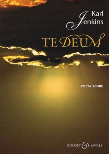 Te Deum: Satb: Vocal Score (Karl Jenkins)