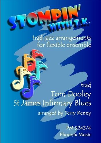 Ens/fj/tom Dooley/flexible Jazz Ensemble/stompin With T.k.