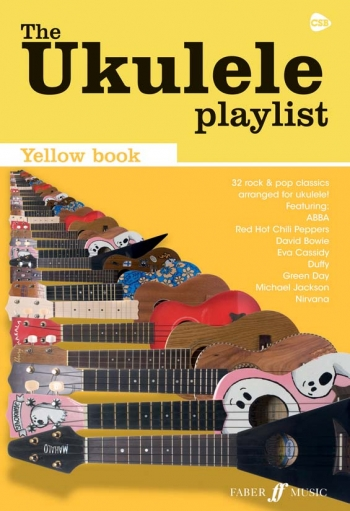 Ukulele Playlist: Yellow Book: 32 Rock and Pop Classics Arranged For Ukulele