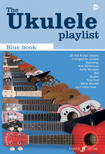 Ukulele Playlist: Blue  Book: 33 Rock and Pop Classics Arranged For Ukulele
