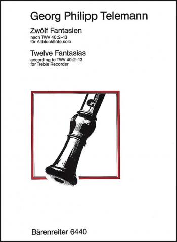 12 Fantasias: Treble Recorder  (Barenreiter)