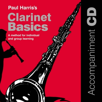 Clarinet Basics: Cd Only (Paul Harris)