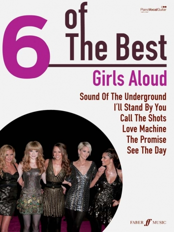 6 Of The Best: Girls Aloud: Piano Vocal Guitar