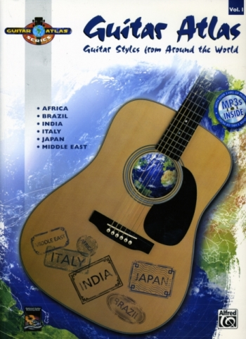 Guitar Atlas Complete: Guitar Styles From Around The Wolrd: Vol1