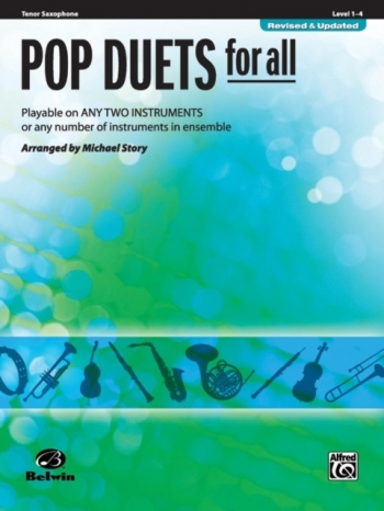 Pop Duets For All: Tenor Saxophone: Level 1-4 : Revised And Updated
