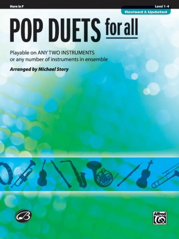 Pop Duets For All: French Horn: Level 1-4 : Revised And Updated (Arr Story)