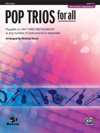 Pop Trios For All: Percussion:  Level 1-4 : Revised And Updated