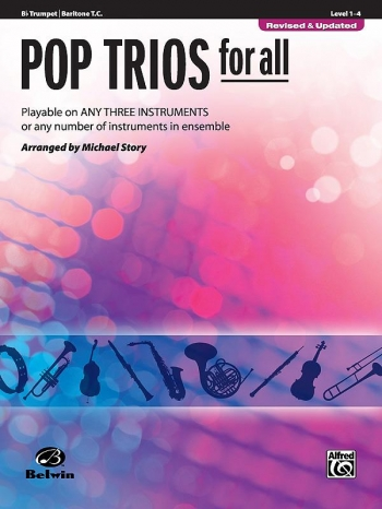 Pop Trios For All: Trumpet/Baritone TC: Level 1-4 : Revised And Updated (Arr Story)