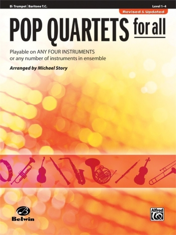 Pop Quartets For All: Trumpet/Baritone TC: Level 1-4 : Revised And Updated (Arr Story)