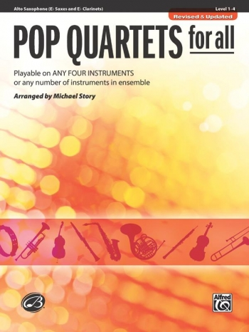 Pop Quartets For All: Alto  Saxophone: Level 1-4 : Revised And Updated