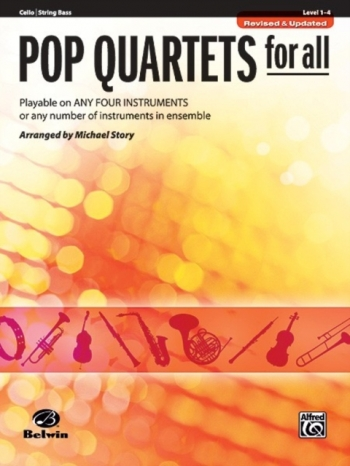 Pop Quartets  For All: Cello/String Bass: Level 1-4 : Revised And Updated