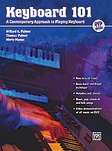 Keyboard 101: Contemporary Approach To Playing Keyboards: Book & Dvd (Palmer/Manus)