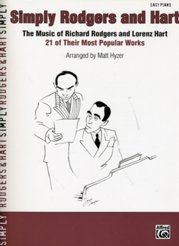 Simply Rodgers and Hart: 21 Most Popular Works:  Easy Piano