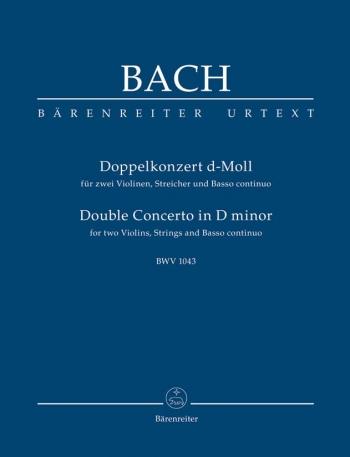 Double Violin Concerto: Double: Dmin: Bwv1043: 2 Violins  Study score (Barenreiter)