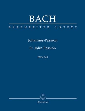 St John Passion: Bwv245:  Study score (Barenreiter)