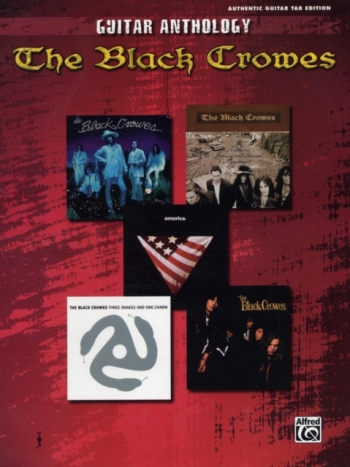 The Black Crowes: Guitar Anthology: Authentic Tab Edition