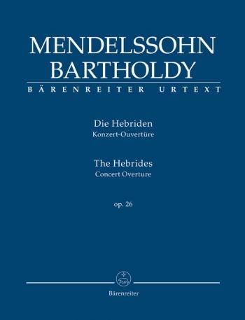 The Hebreides Op26: Concert Overture Study score (Barenreiter)