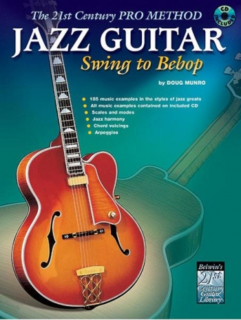 Jazz Guitar Swing To Bebop: Book & CD