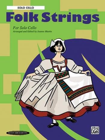 Folk Strings For Solo Cello